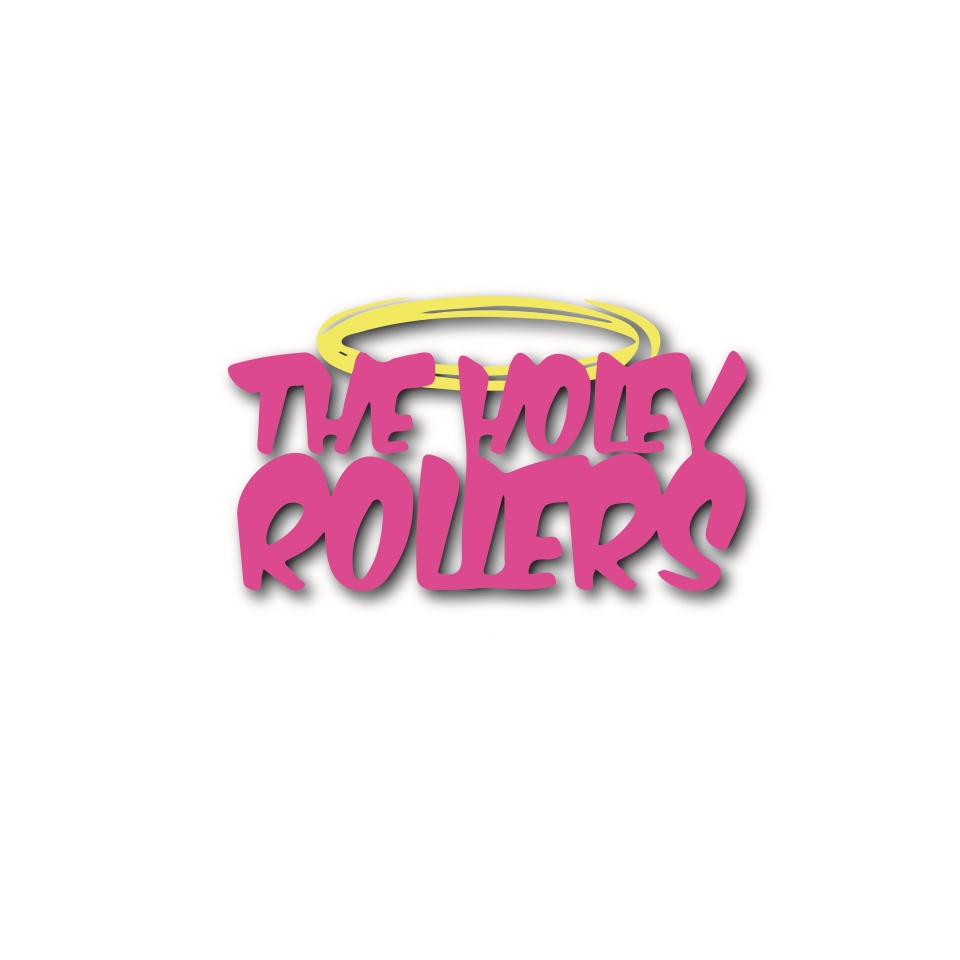 The Holey Rollers
